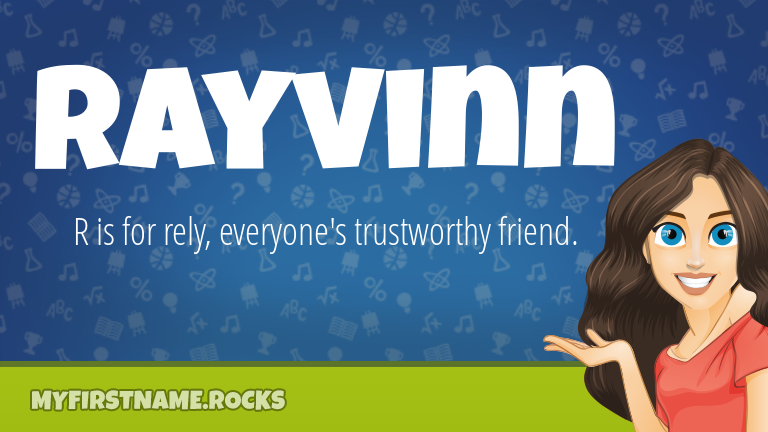 My First Name Rayvinn Rocks!