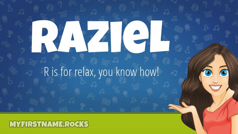 My First Name Raziel Rocks!
