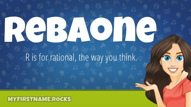 My First Name Rebaone Rocks!