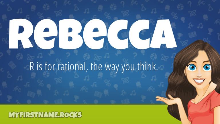 My First Name Rebecca Rocks!