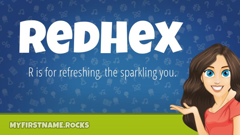 My First Name Redhex Rocks!