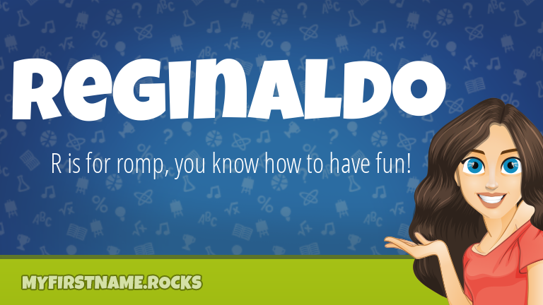 My First Name Reginaldo Rocks!