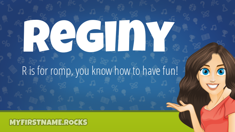 My First Name Reginy Rocks!