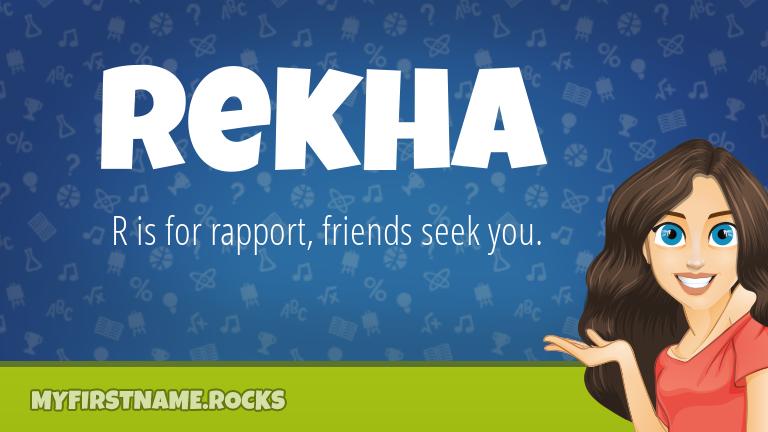 My First Name Rekha Rocks!