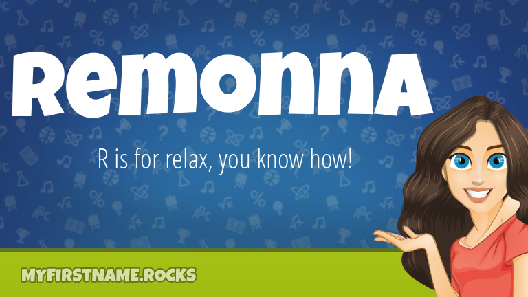 My First Name Remonna Rocks!