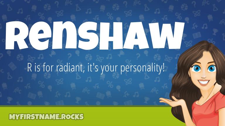 My First Name Renshaw Rocks!