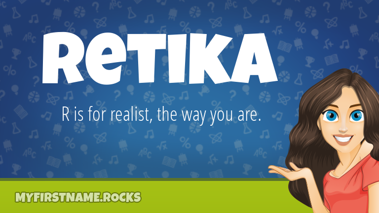 My First Name Retika Rocks!