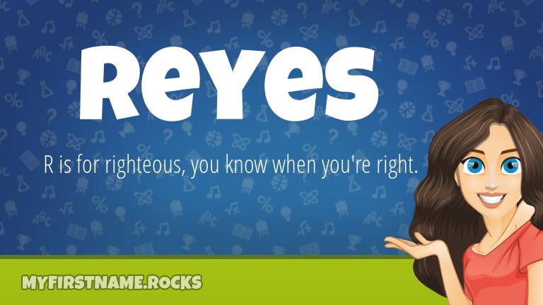 My First Name Reyes Rocks!