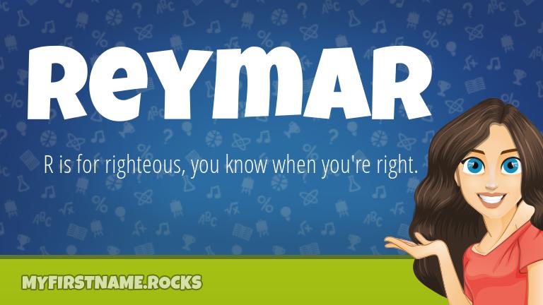 My First Name Reymar Rocks!