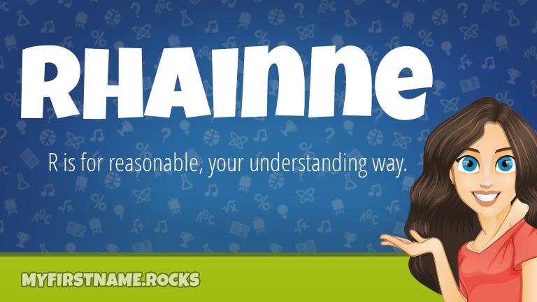 My First Name Rhainne Rocks!