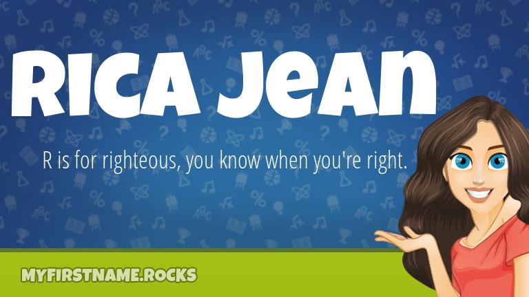 My First Name Rica Jean Rocks!