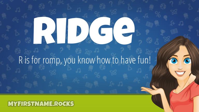 My First Name Ridge Rocks!