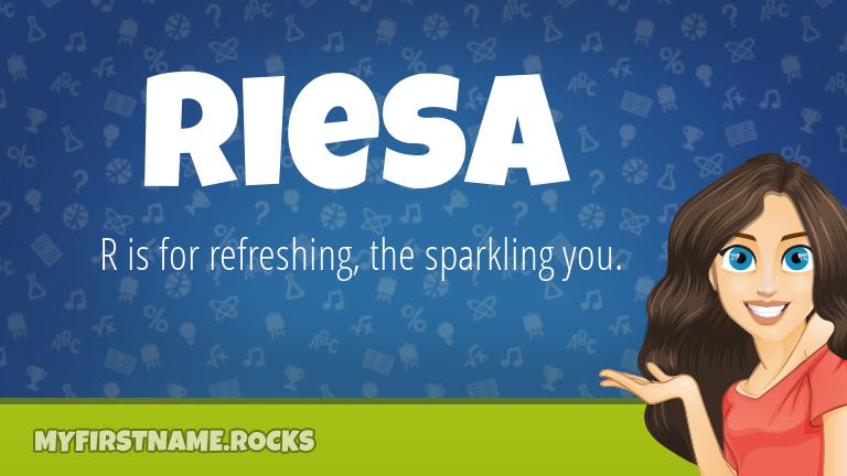My First Name Riesa Rocks!