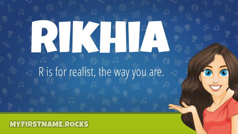 My First Name Rikhia Rocks!