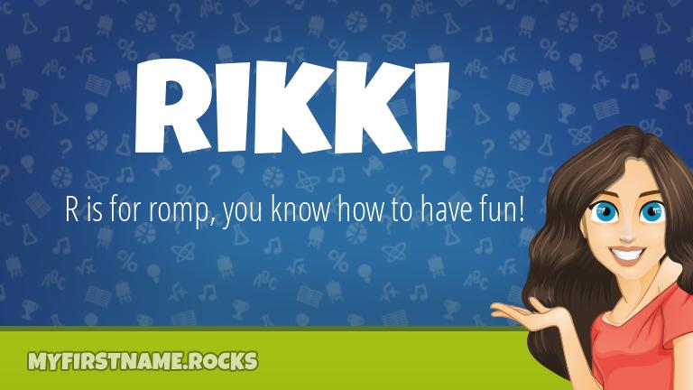 My First Name Rikki Rocks!