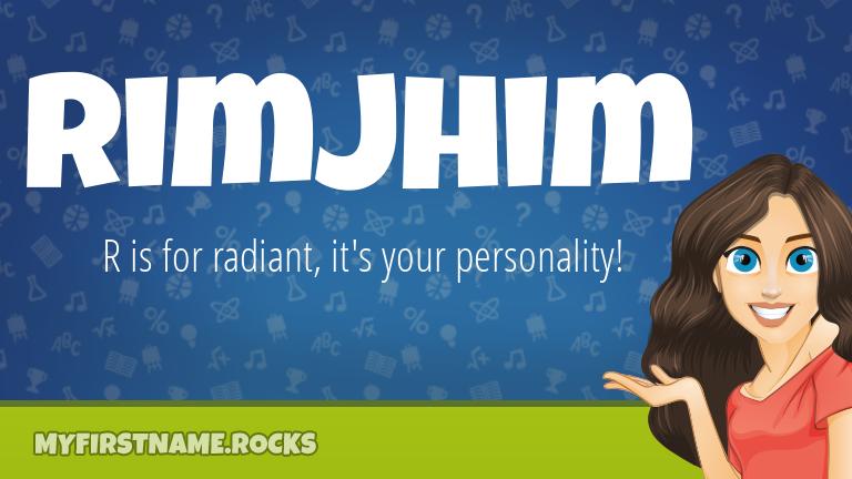 My First Name Rimjhim Rocks!
