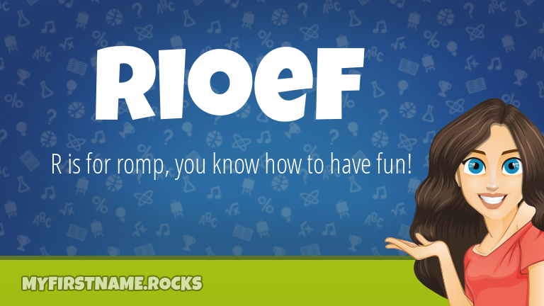 My First Name Rioef Rocks!