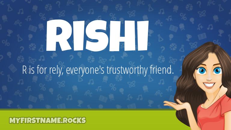 My First Name Rishi Rocks!