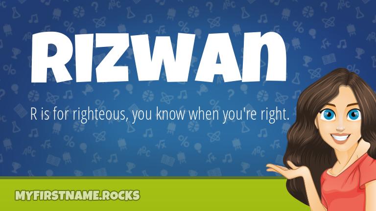 My First Name Rizwan Rocks!