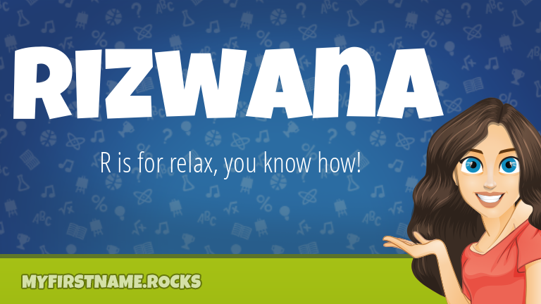 My First Name Rizwana Rocks!