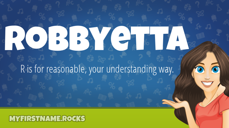 My First Name Robbyetta Rocks!