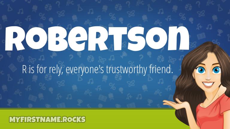 My First Name Robertson Rocks!