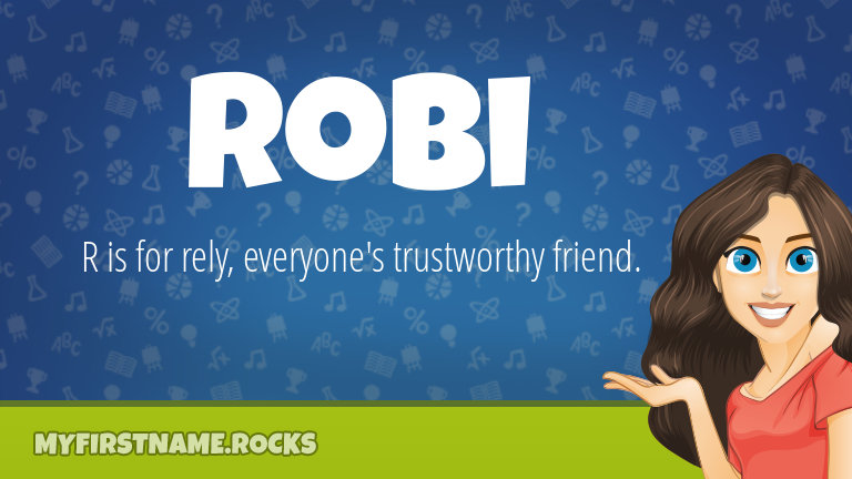 My First Name Robi Rocks!