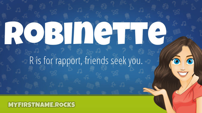 My First Name Robinette Rocks!