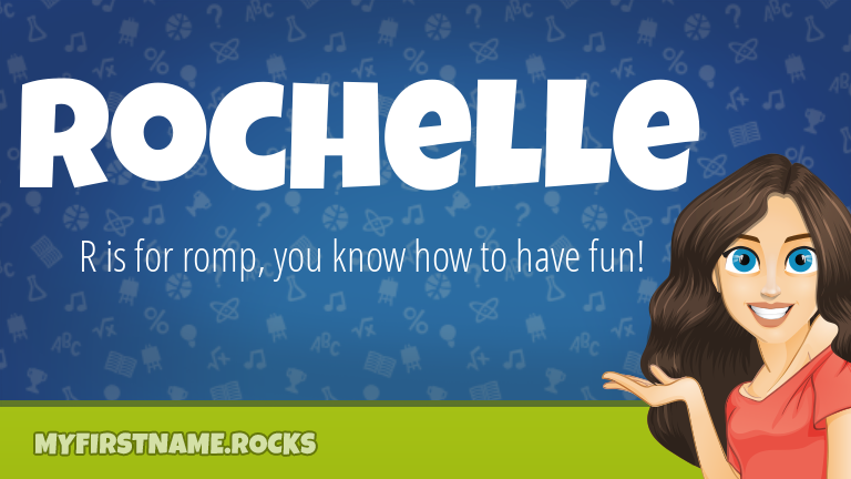 My First Name Rochelle Rocks!
