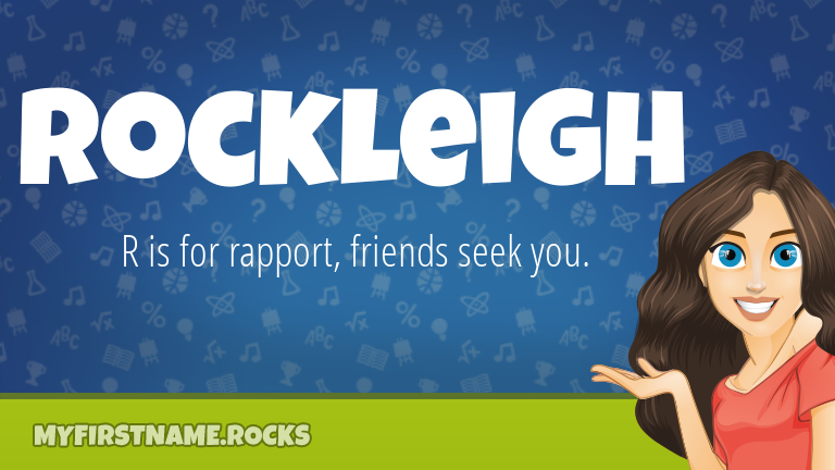 My First Name Rockleigh Rocks!