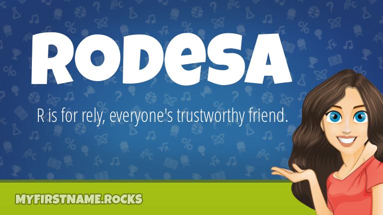 My First Name Rodesa Rocks!