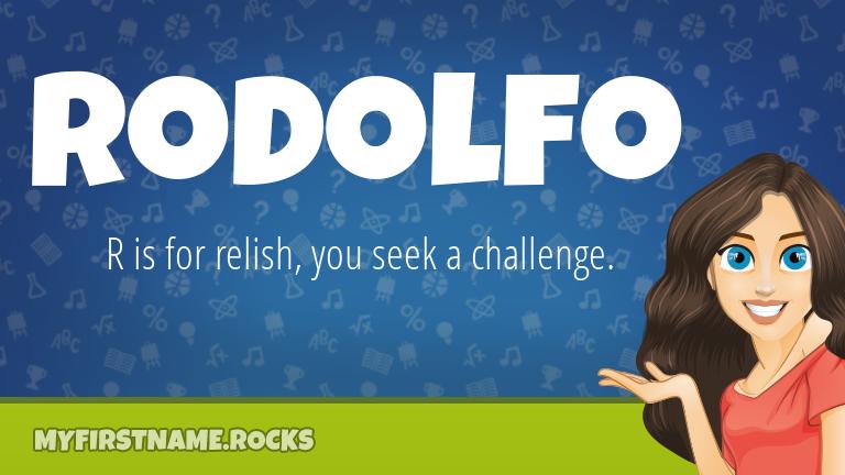My First Name Rodolfo Rocks!