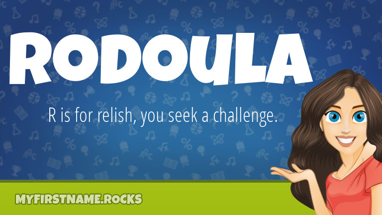My First Name Rodoula Rocks!