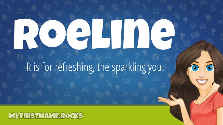 My First Name Roeline Rocks!