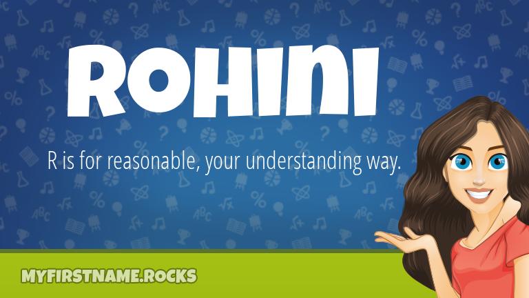 My First Name Rohini Rocks!