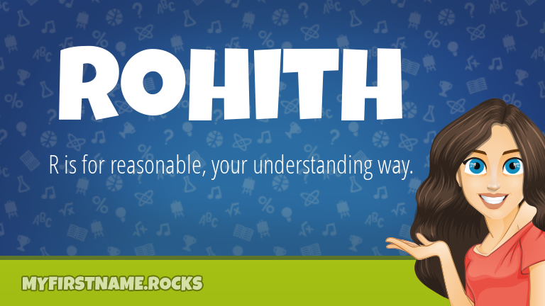 My First Name Rohith Rocks!
