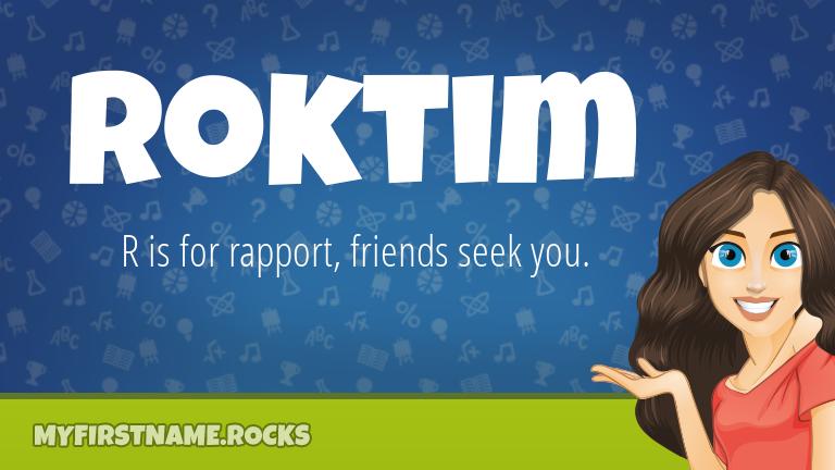 My First Name Roktim Rocks!