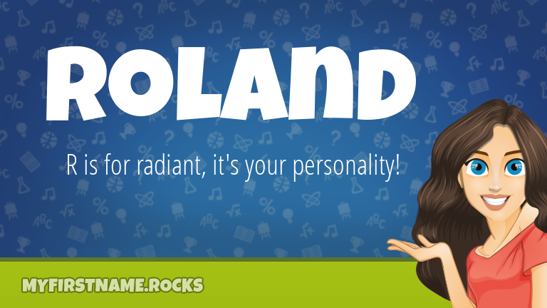 My First Name Roland Rocks!
