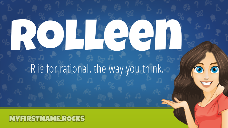 My First Name Rolleen Rocks!