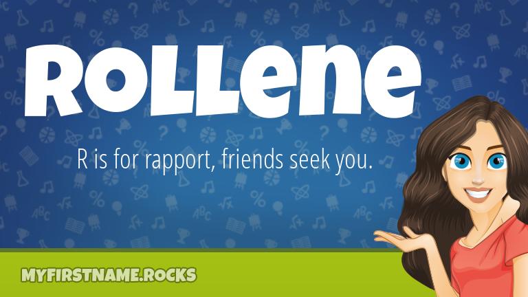 My First Name Rollene Rocks!