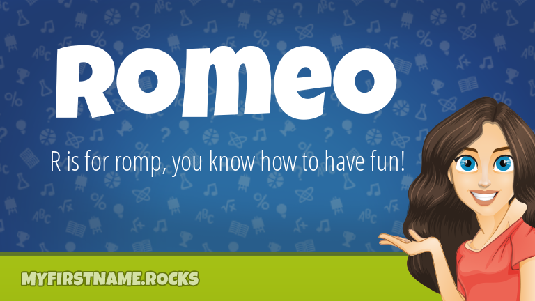 My First Name Romeo Rocks!