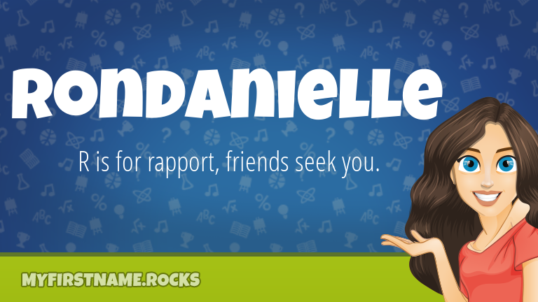 My First Name Rondanielle Rocks!