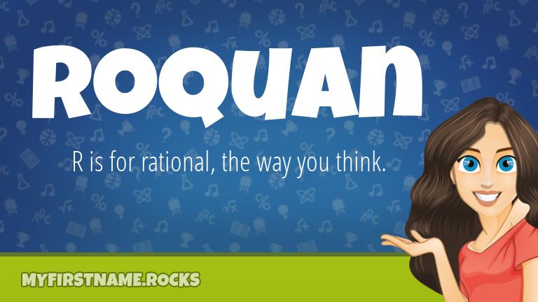 My First Name Roquan Rocks!