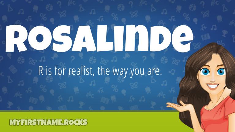My First Name Rosalinde Rocks!