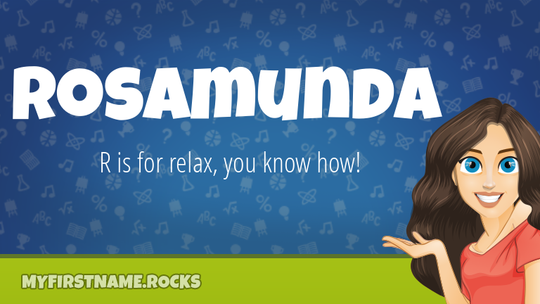 My First Name Rosamunda Rocks!