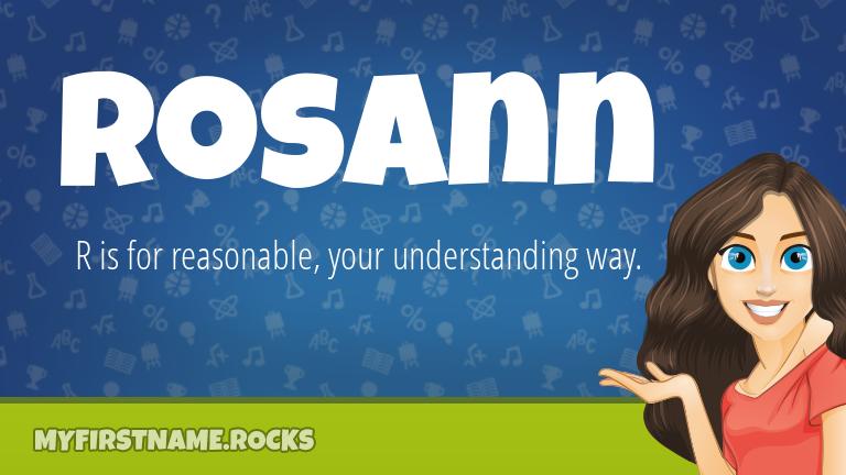 My First Name Rosann Rocks!
