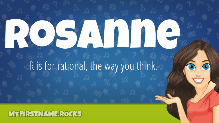 My First Name Rosanne Rocks!