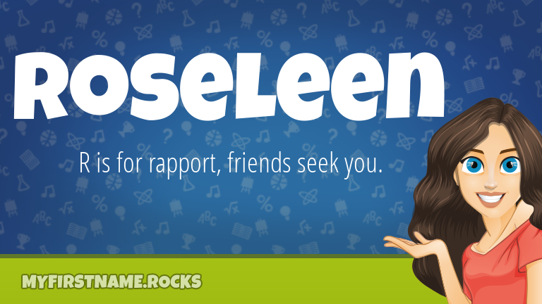 My First Name Roseleen Rocks!