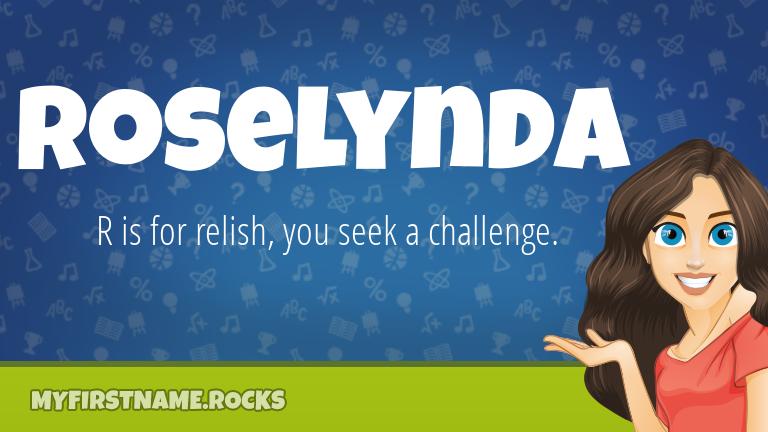 My First Name Roselynda Rocks!