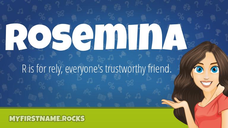 My First Name Rosemina Rocks!